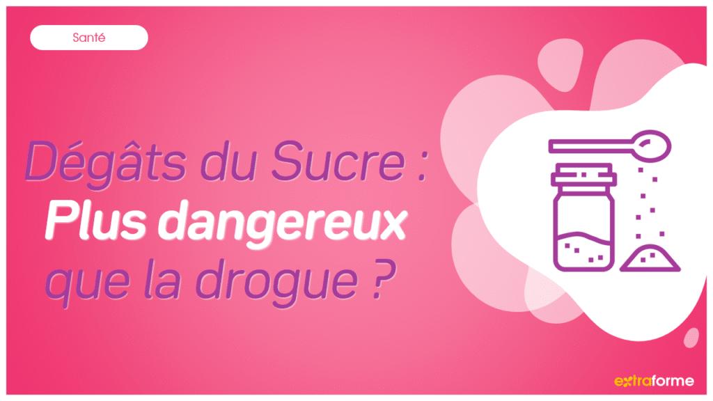 Dégâts du Sucre : Plus dangereux que la drogue ?