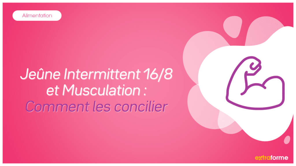 Concilier fasting et musculation